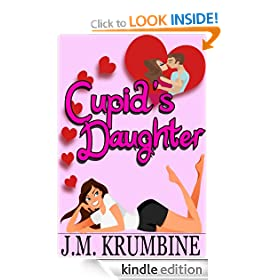 Cupid's Daughter (Cupid's Daughter #1)