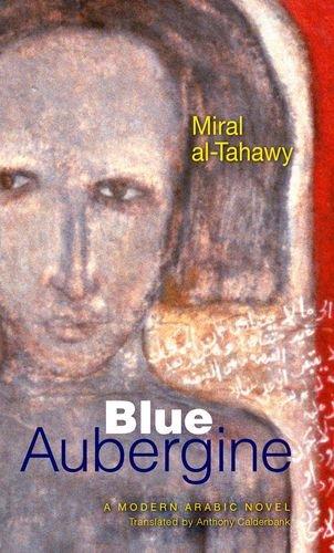 Blue Aubergine (Modern Arabic Literature)