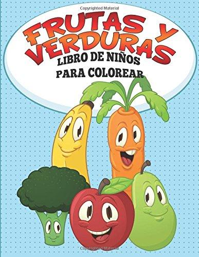 Frutas Y Verduras Libro De Niños Para Colorear