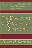 The Dialogues of Sancho and Quixote: MYTHICAL Debates on Global Warming: 1997-2010