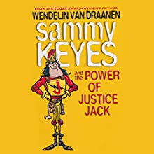 Sammy Keyes and the Power of Justice Jack Audiobook by Wendelin Van Draanen Narrated by Tara Sands