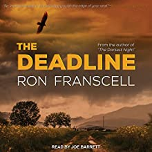 The Deadline: Jefferson Morgan Mystery Series, Book 1 Audiobook by Ron Franscell Narrated by Joe Barrett