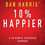 10% Happier |  Instaread Summaries