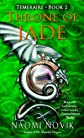 Throne of Jade: Temeraire Book 2