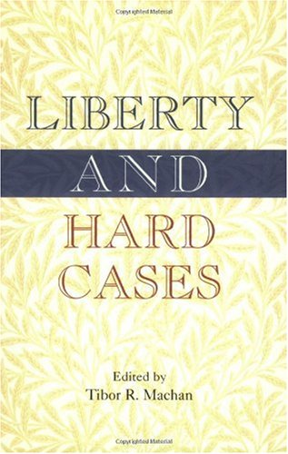Liberty and Hard Cases
