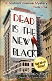 Dead Is the New Black (Fashion Avenue Mysteries)