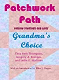 img - for Patchwork Path: Grandma's Choice book / textbook / text book