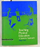 Teaching Physical Education: A Sytems Approach