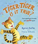 Tiger-Tiger is it True?: Four Questio...