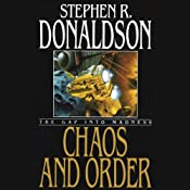 Chaos and Order: The Gap into Madness: The Gap Cycle, Book 4 | Stephen R. Donaldson
