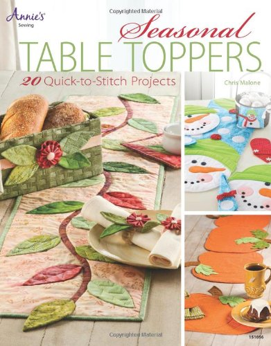 Seasonal Table Toppers: 20 Quick-to-Stitch Projects (Annie's Sewing)