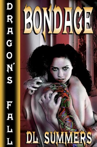 Bondage (Dragon's Fall)