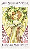 Art Nouveau Oracle/Oraculo Modernista: The Irresistible Elegance of a New Lenormand/La Irresistible Elegancia de Una Neuva Lenormand