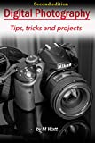 Digital photography: Tips and tricks