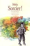 """Afficher """"Sorcier ! n° 6 Les Quatre dragons"""""""
