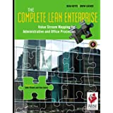 The Complete Lean Enterprise: Value Stream Mapping for Administrative and Office Processesby Beau Keyte