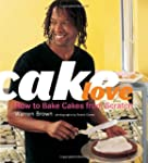 Cake Love: How to Bake Cakes from Scr...