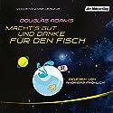 Macht's gut, und danke für den Fisch Audiobook by Douglas Adams Narrated by Andreas Fröhlich