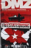 DMZ Vol. 11: Free States Rising