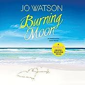 Burning Moon: Destination Love | Jo Watson