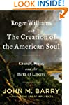 Roger Williams and the Creation of th...