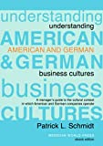 img - for Understanding American and German Business Cultures book / textbook / text book