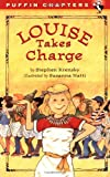 Louise Takes Charge (Puffin Chapters) (0141308222) by Krensky, Stephen