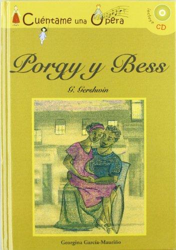 Porgy y Bess (Cuentame Una Opera) - Georgina Luisa García-Mauriño Sanchiz -CD+Libro