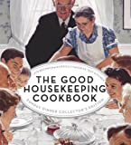 The Good Housekeeping Cookbook Sunday Dinner Collectors Edition: 1275 Recipes from Americas Favorite Test Kitchen