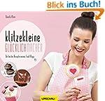 Klitzekleine Gl�cklichmacher: Die bes...