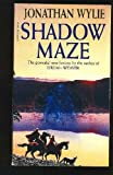 Shadow Maze (0552139297) by Jonathan Wylie