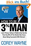 How To Be A 3% Man, Winning The Heart...