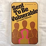 img - for Sent to be Vulnerable book / textbook / text book