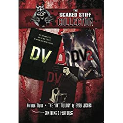 Scared Stiff Collection  - THE DV TRILOGY