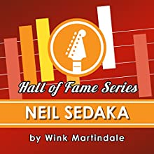 Neil Sedaka Radio/TV Program Auteur(s) : Wink Martindale Narrateur(s) : Wink Martindale