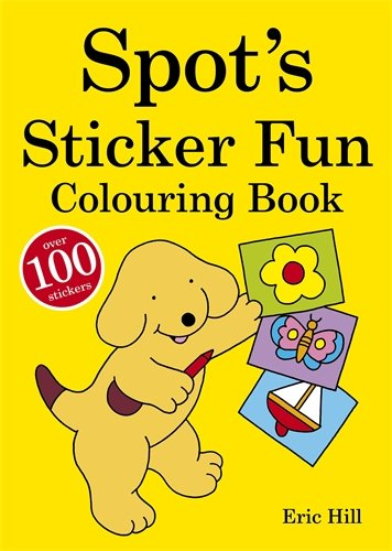 Spot's Sticker-fun Colouring Book