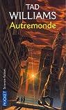 Autremonde, tome 1 par Williams