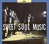 echange, troc Various Artists - Sweet Soul Music 1967
