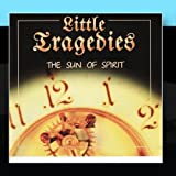 The Sun Of Spirit by Little Tragedies