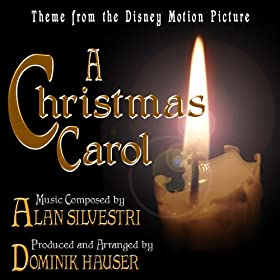 A Christmas Carol - Theme fom the Disney Motion Picture