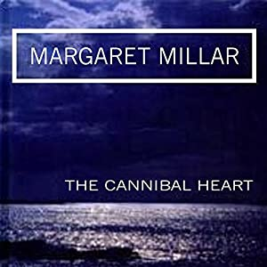 The Cannibal Heart Audiobook