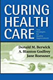img - for Curing Health Care: New Strategies for Quality Improvement book / textbook / text book