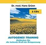 Autogenes Training: Entdecken Sie die...