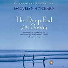 The Deep End of the Ocean (       ABRIDGED) by Jacquelyn Mitchard Narrated by Dana Ivey
