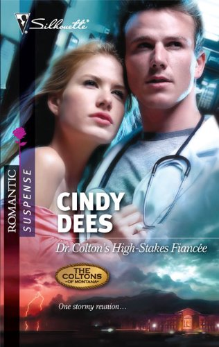 Image of Dr. Colton's High-Stakes Fiancee (Silhouette Romantic Suspense)