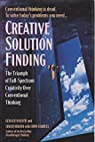 img - for Creative Solution Finding: The Triumph of Full-Spectrum Creativity Over Conventional Thinking book / textbook / text book