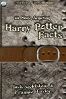 101 More Amazing Harry Potter Facts (English Edition)