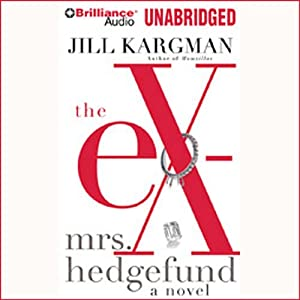 The Ex-Mrs. Hedgefund Audiobook
