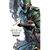 Path of the Warrior (Warhammer 40,000 Novels: Path of the Eldar)by Gavin Thorpe