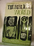 Biblical World: A Dictionary of Biblical Archaeology (0517119226) by Pfeiffer, Charles F.